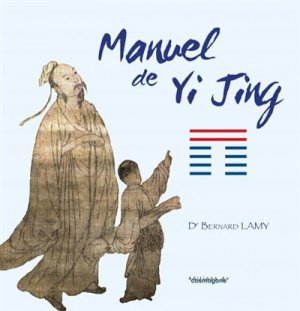 Manuel de yi jing - du cosmogone - 9782810302130