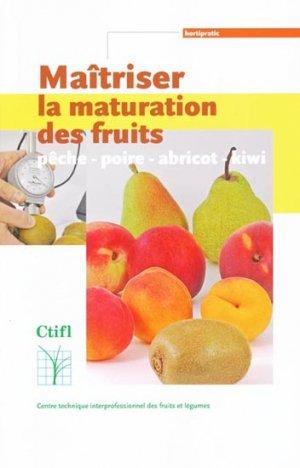 Maîtriser la maturation des fruits-ctifl-9782879113234