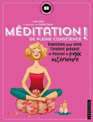 Méditation de pleine conscience ! - larousse - 9782035934468