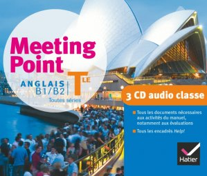 Meeting Point Anglais Terminale : 3 CD Audio-Classe - hatier - 9782218951626