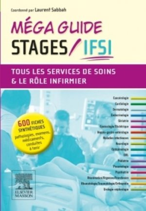 Méga Guide Stages IFSI-elsevier / masson-9782294748349