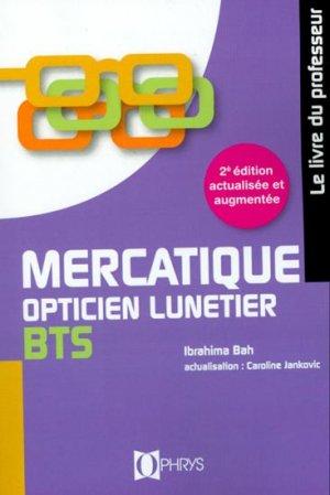 Mercatique, opticien lunetier BTS-ophrys-9782708012998