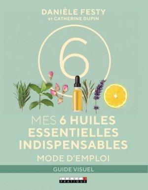 Mes 6 huiles essentielles indispensables-leduc-9791028512552