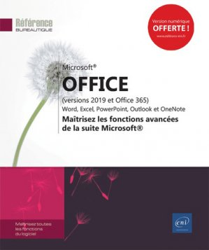 Microsoft  office (versions 2019 et office 365) : word, excel, powerpoint, outlook et onenote  - mai-eni-9782409018572