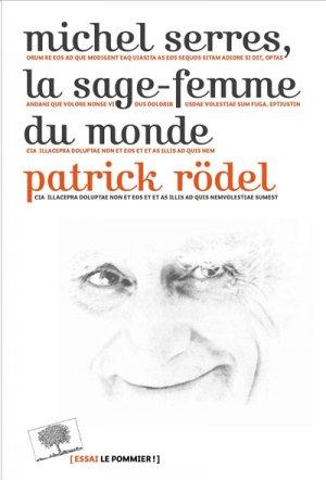 Michel Serres, la sage-femme du monde-le pommier-9782746510999