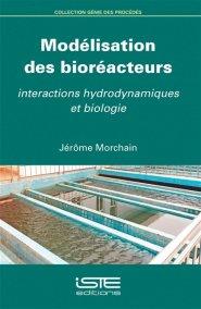 Modélisation des bioréacteurs-iste-9781784053574
