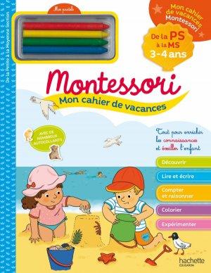 Mon cahier de vacances Montessori 3/4 ans-hachette-9782017016861