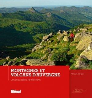 Montagnes et volcans d'Auvergne - glenat - 9782344001288