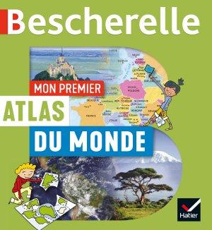 Mon premier atlas Bescherelle du monde-hatier-9782401056312