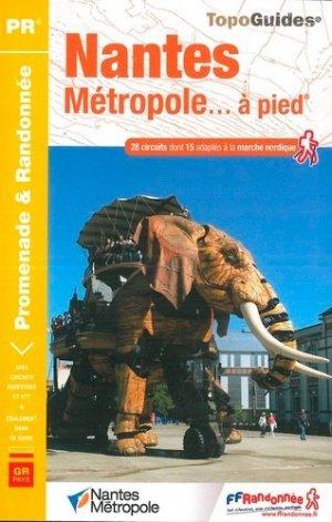 Nantes Métropole... à pied : 29 promenades & randonnées-ffrandonnée-9782751409349