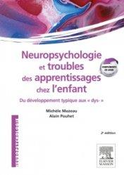 Neuropsychologie et troubles des apprentissages chez l'enfant - elsevier / masson - 9782294734076