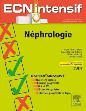 Néphrologie-elsevier / masson-9782294747779