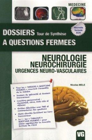 Neurologie - Neurochirurgie - Urgences neuro-vasculaires - vernazobres grego - 9782818304570