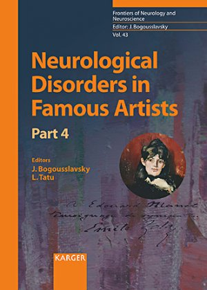 Neurological Disorders in Famous Artists - Part 4-karger -9783318063936