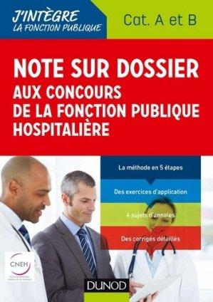 Note sur dossier aux concours de la fonction publique hospitalière-dunod-9782100780921