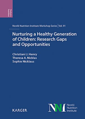 Nurturing a Healthy Generation of Children: Research Gaps and Opportunities-karger -9783318064025