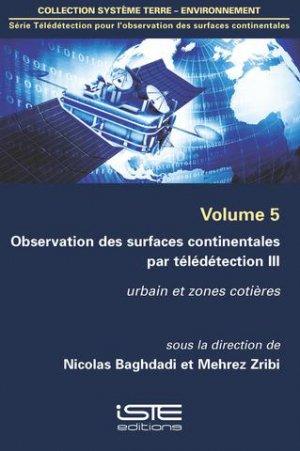 Observation des surfaces continentales par télédétection III Volume 5 - iste - 9781784051600