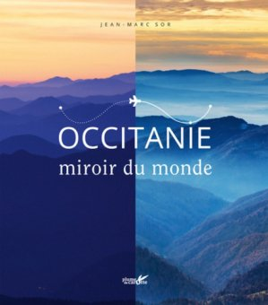 Occitanie, miroir du monde-Plume de Carotte-9782366721751