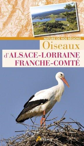 Oiseaux d alsace-lorraine-franche-comte - artemis - 9782816010923