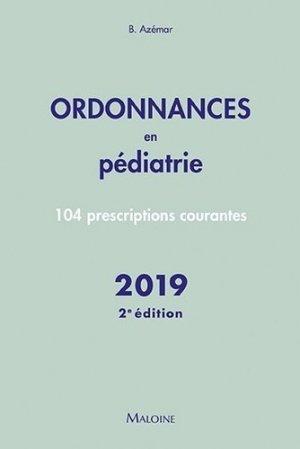 Ordonnances en pédiatrie – 2019 - maloine - 9782224035662