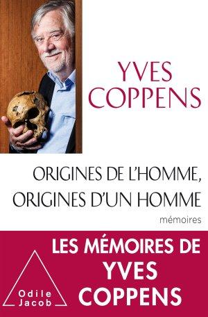 Origines de l'Homme, origines d'un homme - Mémoires-odile jacob-9782738136053
