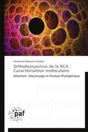 Orthobunyavirus de la RCA : Caractérisation moléculaire-presses académiques francophones-9783841627650