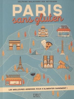 Paris sans gluten - first - 9782754084543