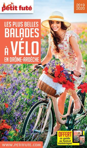 Petit Futé Les plus belles balades à vélo en Drôme-Ardèche-nouvelles editions de l'universite-9782305016733