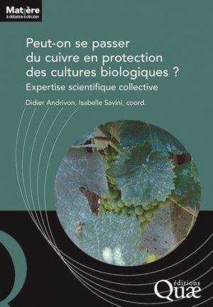 Peut-on se passer du cuivre en protection des cultures biologiques ? - quae - 9782759229970