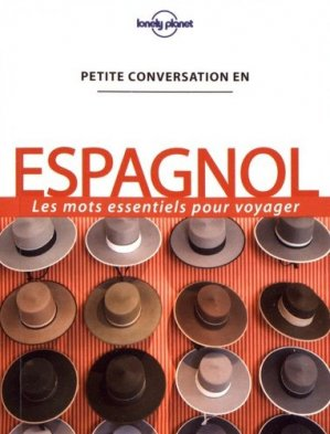 Petite conversation en espagnol-lonely planet-9782816179118