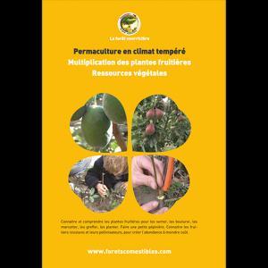 Permaculture en climat tempéré-la forêt nourriciere-9791094142202