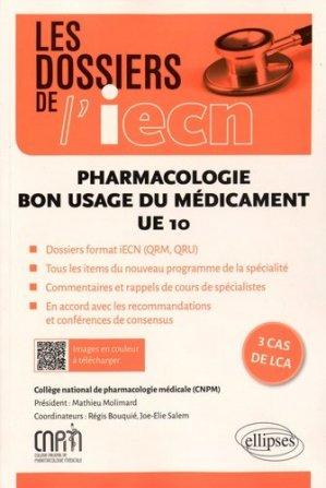 Pharmacologie Bon usage du médicament-ellipses-9782340009271