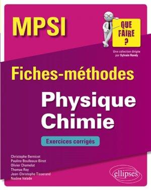 Physique Chimie MPSI - Fiches-méthodes et exercices corrigés-ellipses-9782340026902