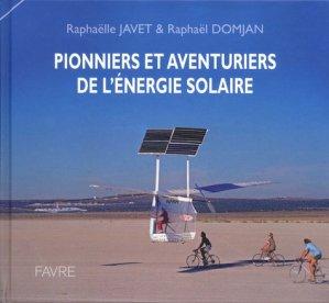Pionniers et aventuriers de l'énergie solaire-favre-9782828917197