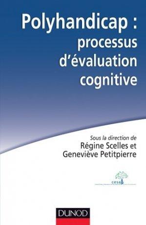 Polyhandicap : processus d'évaluation cognitive - dunod - 9782100570171