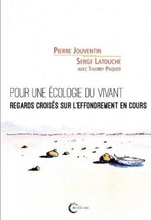 Pour une écologie du vivant - libre et solidaire - 9782372630849