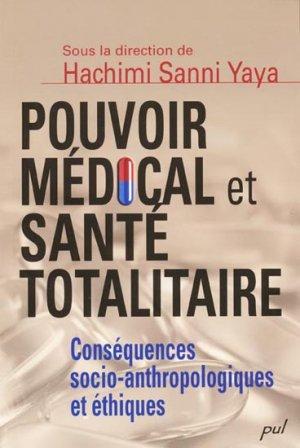 Pouvoir médical et santé totalitaire-presses universitaires de laval-9782763788791