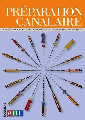 Préparation canalaire-association dentaire francaise - adf-2224836312511