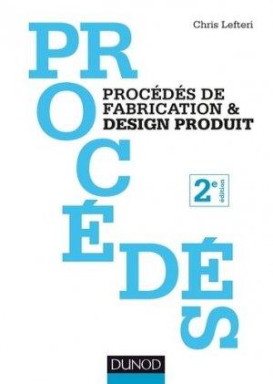 Procédés de fabrication et design produit - dunod - 9782100789351