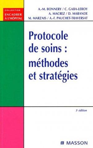 Protocole de soins : méthodes et stratégies-elsevier / masson-9782294012815