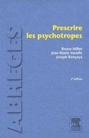 Prescrire les psychotropes-elsevier / masson-9782294741760