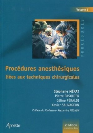 Procédures anesthésiques liées aux techniques chirurgicales-arnette-9782718413952