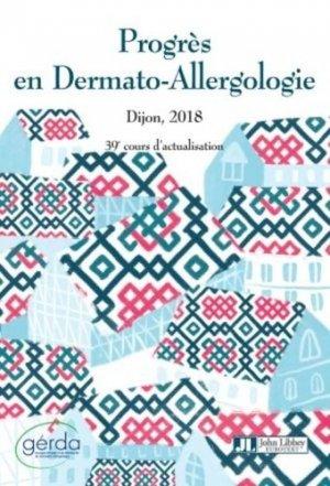 Progrès en dermato-allergologie : Dijon 2018-john libbey eurotext-9782742015719