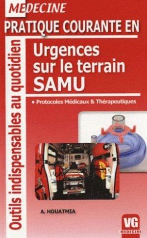 Pratique courante en urgences sur le terrain SAMU - vernazobres grego - 9782818300718