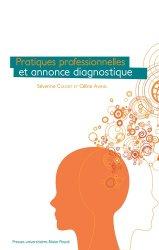 Pratiques professionnelles et annonce diagnostique - presses universitaires blaise pascal - 9782845167988