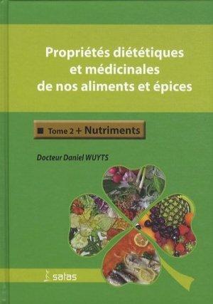 Propriétés diététiques et médicinales de nos aliments et épices. Tome 2-satas-9782872931217