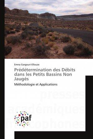 Prédétermination des Débits dans les Petits Bassins Non Jaugés - presses académiques francophones - 9783838176963