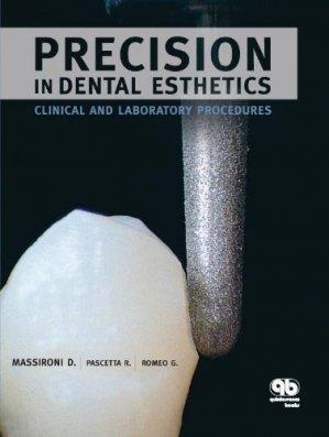 Precision in Dental Esthetics - quintessence publishing - 9788874920112