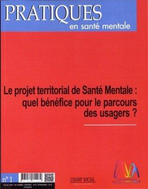 Pratiques en santé mentale : revue pratique de psychologie de la vie sociale et d'hygiène mentale, n° 1 (2018)-champ social-9791034604289