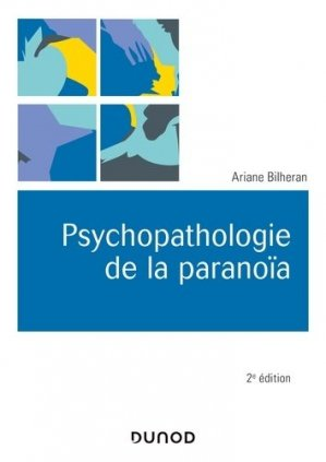 Psychopathologie de la paranoïa-dunod-9782100796250